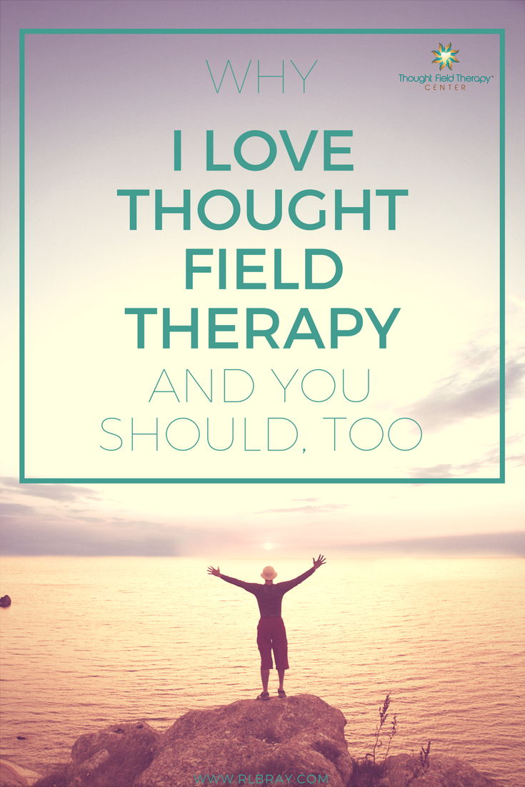 Why I Love Thought Field Therapy And You Should Too, Callahan Techniques Thought Field Therapy Tapping, energy medicine, mental health, alternative medicine