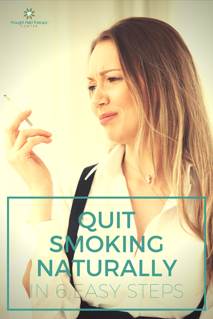 quit smoking naturally, how to quit smoking, stop smoking now, natural ways to quit smoking, Callahan Techniques Thought Field Therapy Tapping
